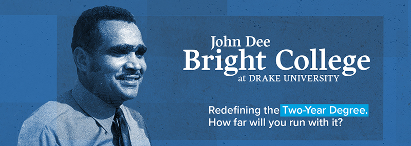 John Dee Bright College at Drake University