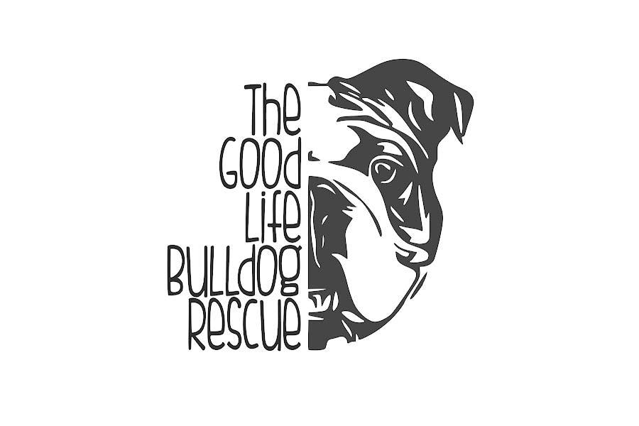 The Good Life Bulldog Rescue